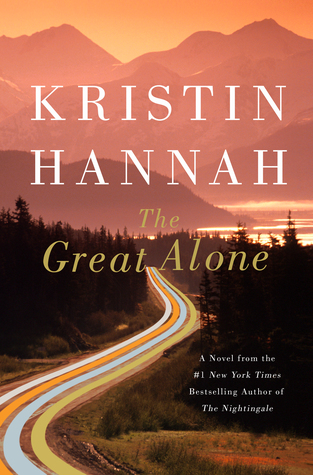 Cover of The Great Alone by Kristin Hannah